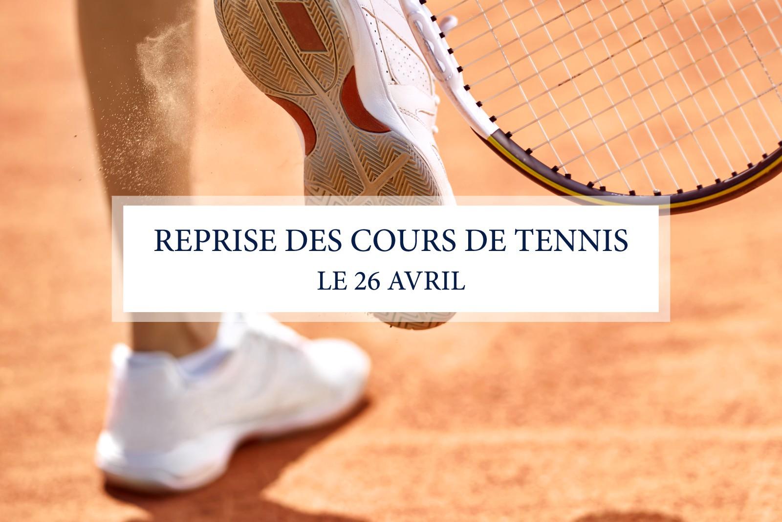 REPRISE DES COURS DE TENNIS DÈS LE 26 AVRIL