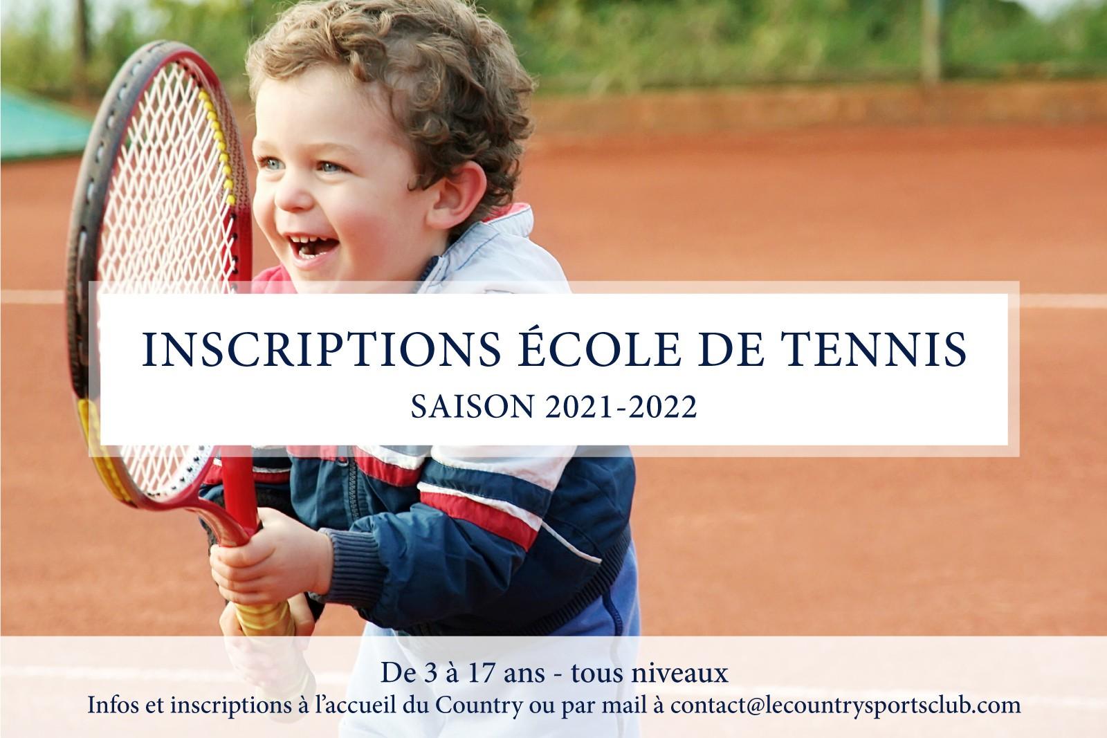 INSCRIPTIONS ÉCOLE DE TENNIS - Saison 2021-2022