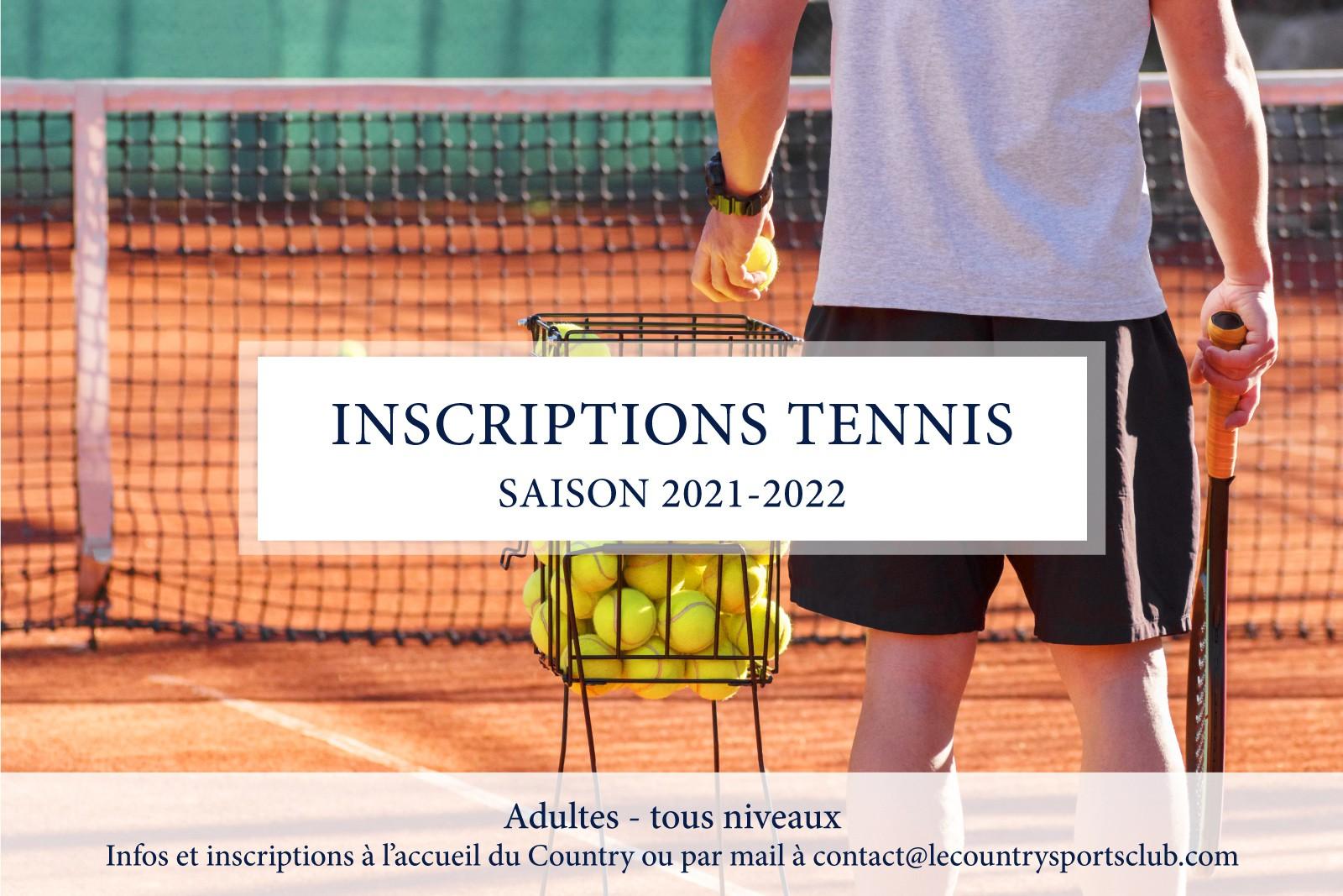 INSCRIPTIONS COURS DE TENNIS ADULTES - Saison 2021-2022