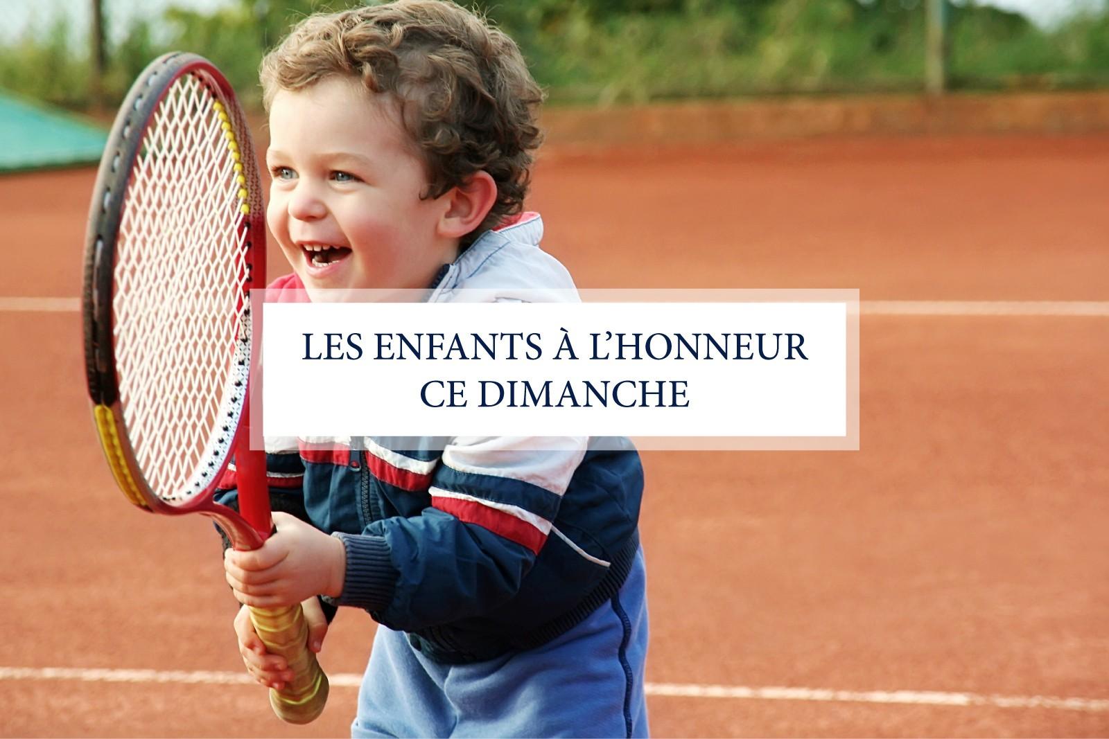LES ENFANTS À L'HONNEUR CE DIMANCHE !