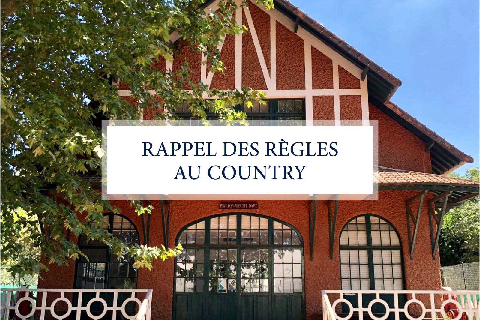 RAPPEL DES RÈGLES AU COUNTRY