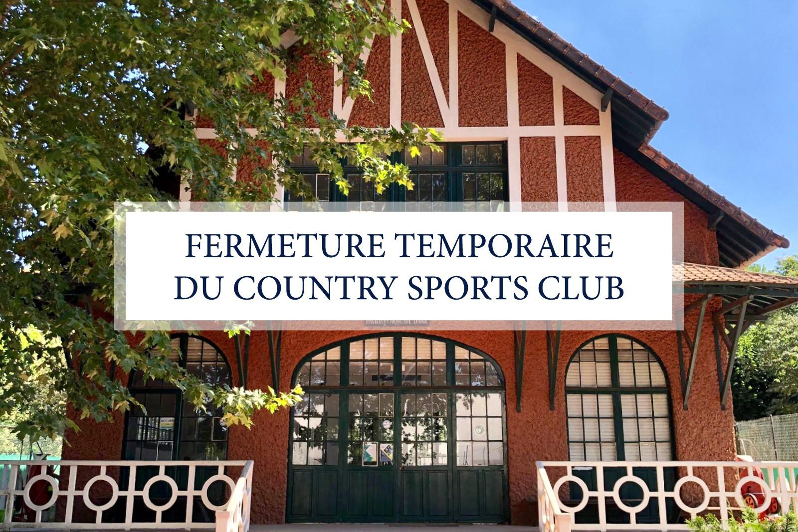 FERMETURE TEMPORAIRE DU CLUB